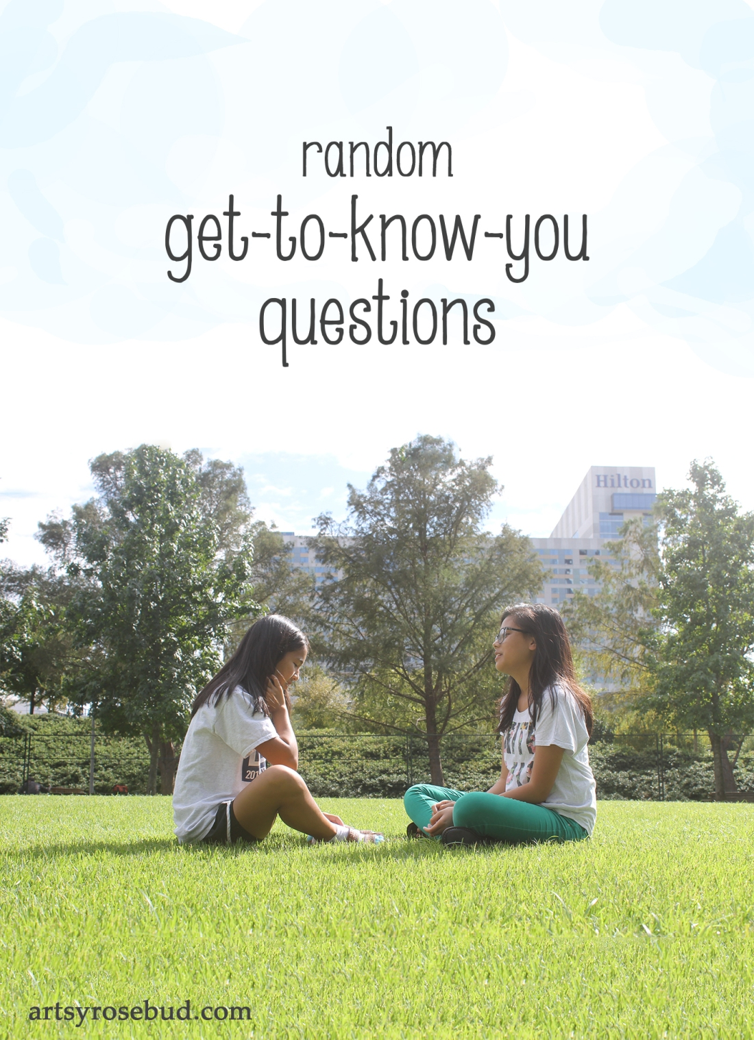 Random Get-to-know-you questions