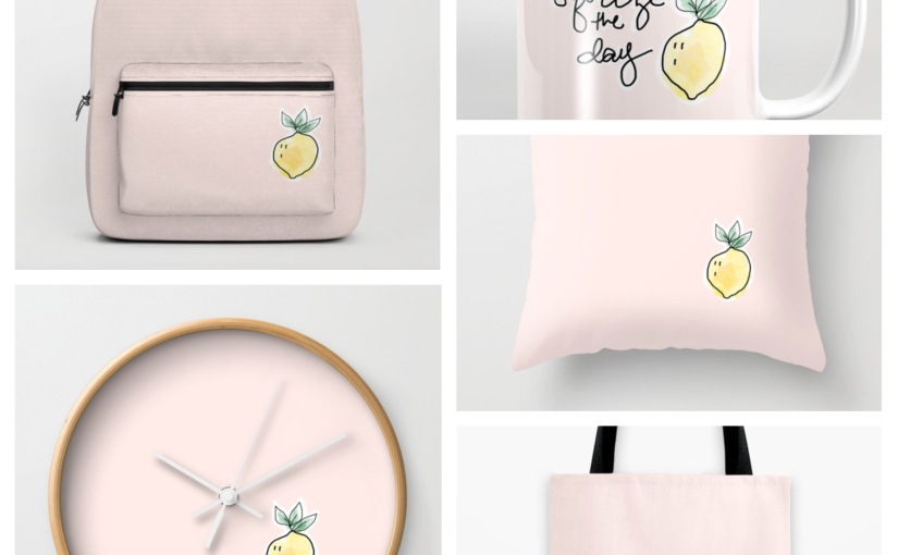 "Society6- ""Squeeze the Day"" Products Now Available!"